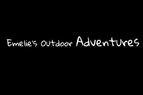 Emelies outdoor adventures